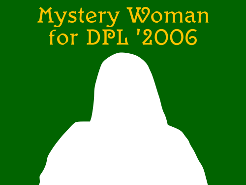 Mystery Woman for DPL '2006